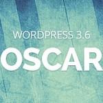 Wordpress 3.6 Oscar,… banyak kelebihan yang ditawarkan …!!!
