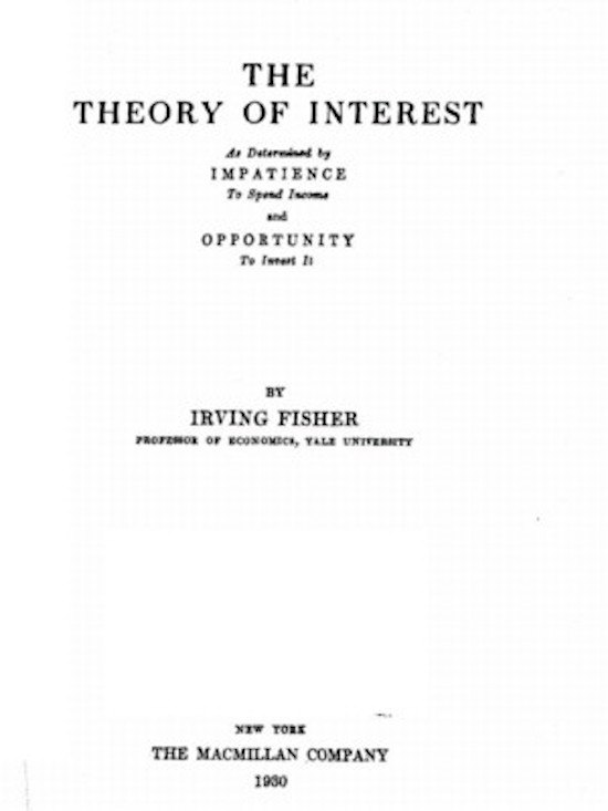 Theory of Interest Fisher
